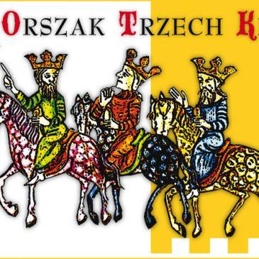ORSZAK TRZECH KRÓLI: IV Orszak Trzech Króli przed nami!