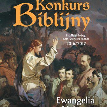 KONKURS BIBLIJNY: Lista finalistów Konkursu Biblijnego im. Sł. Bożego kard. Augusta Hlonda w Warszawie 2016/2017